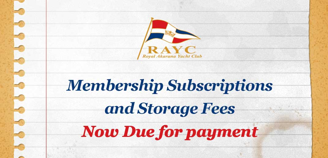 Membership Subscriptions and Storage Fees - Now Due